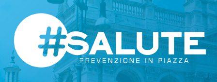 Obiettivo Salute: Prevenzione in piazza
